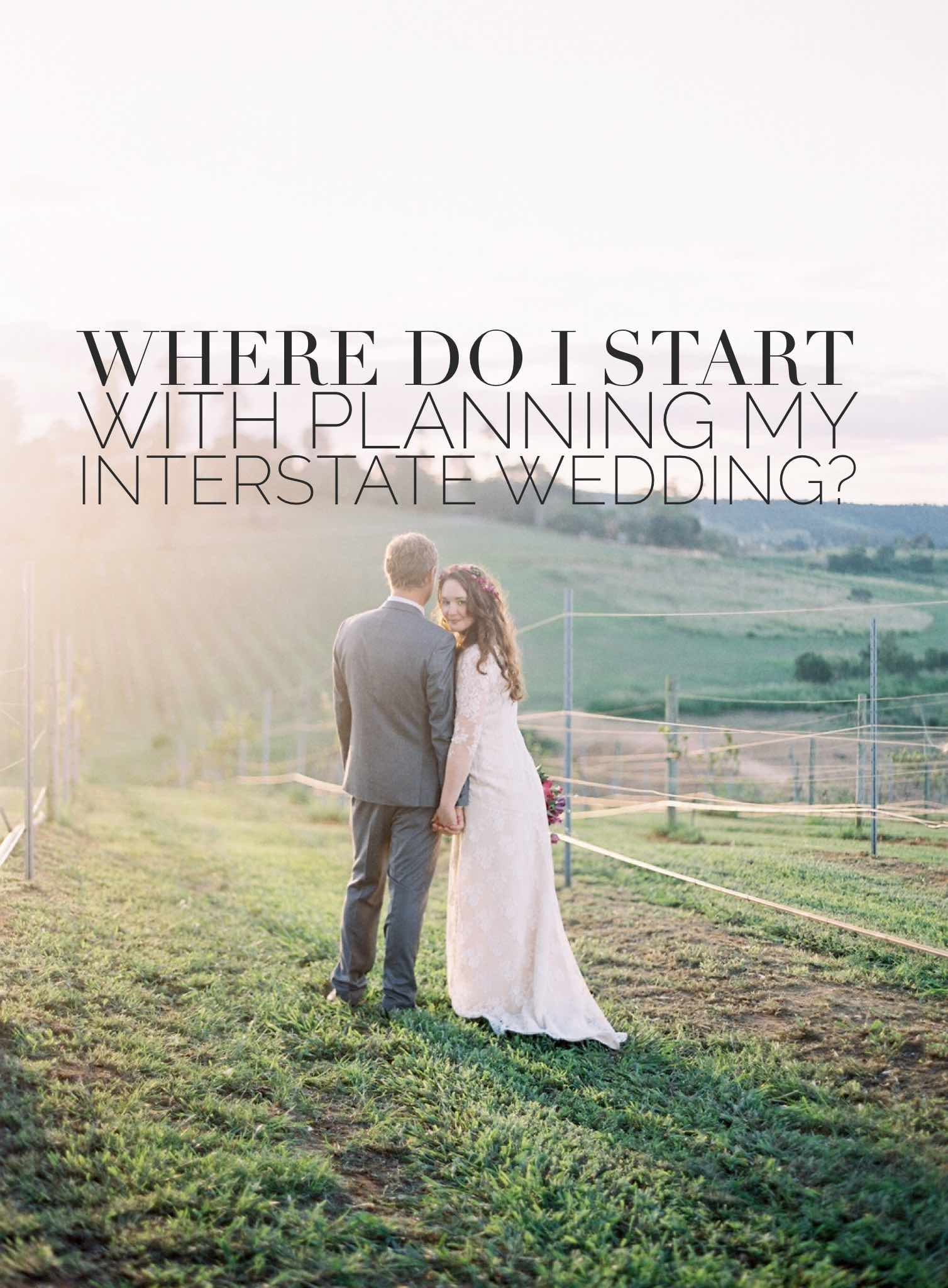 how-to-plan-an-interstate-wedding.jpg