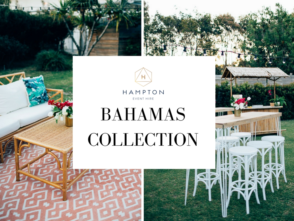 Hampton Event Hire | Today on the blog we show you our Bahamas collection - perfect for a Tropical Summer Wedding! | Wedding and Event Hire - Brisbane, Gold Coast and Byron Bay