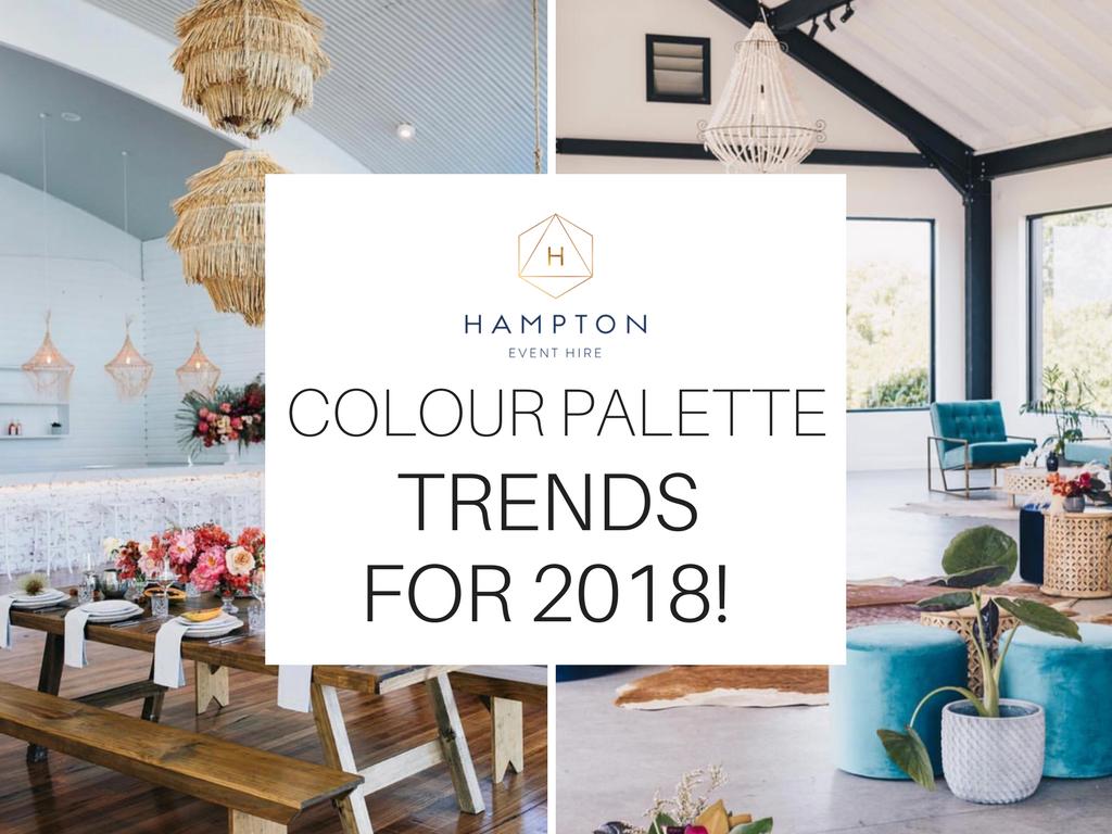 2018 Wedding colour palette trends and inspiration | Hampton Event Hire - wedding and event hire | www.hamptoneventhire.com