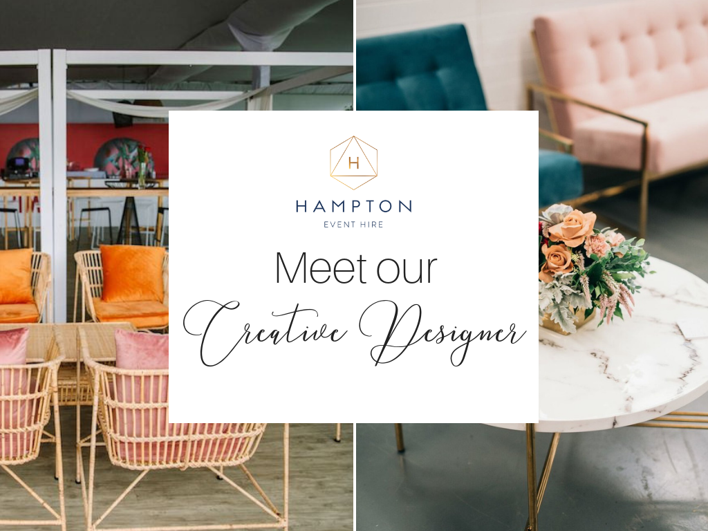 Hampton Event Hire Meet Our Creative Designer