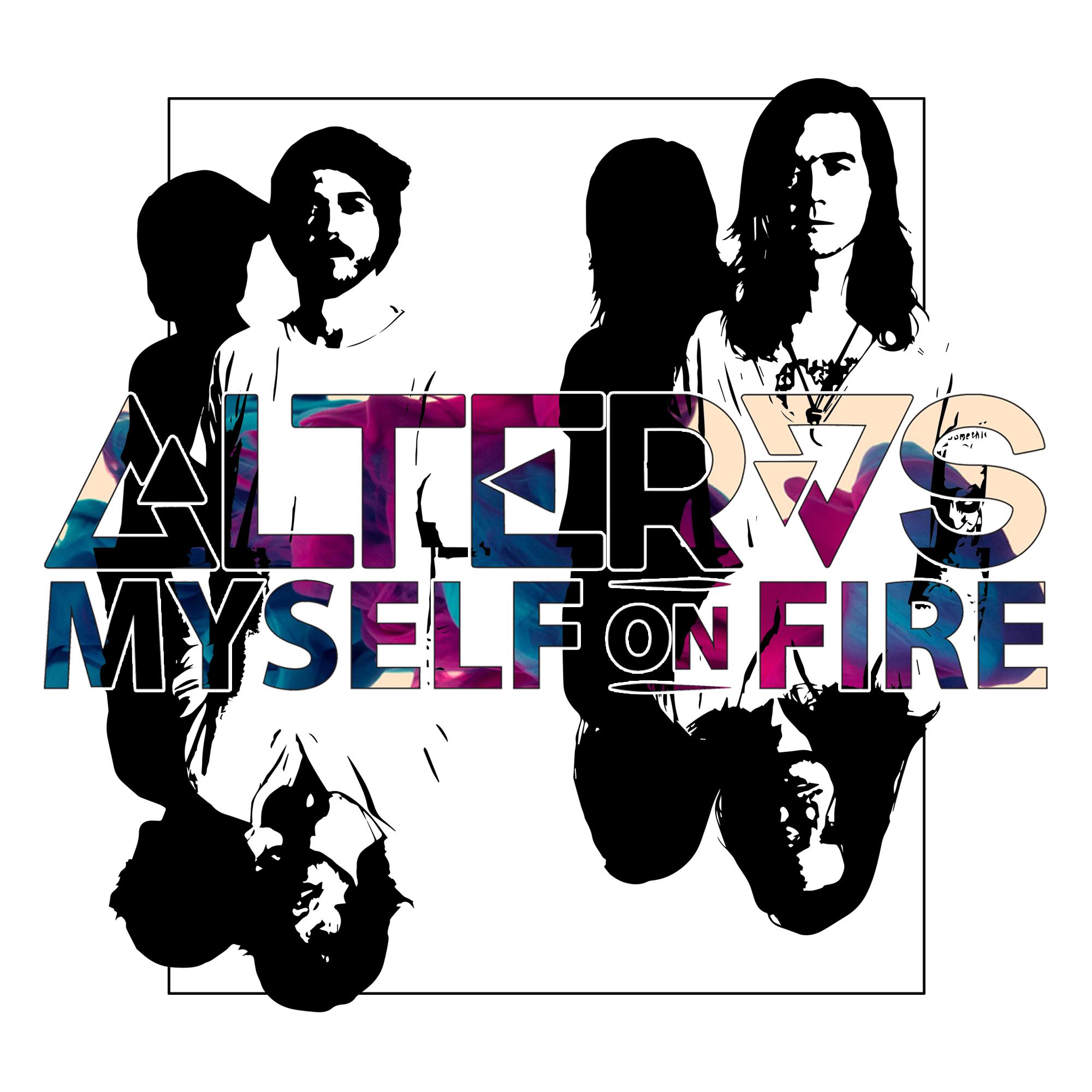 Alteras - Myself on Fire