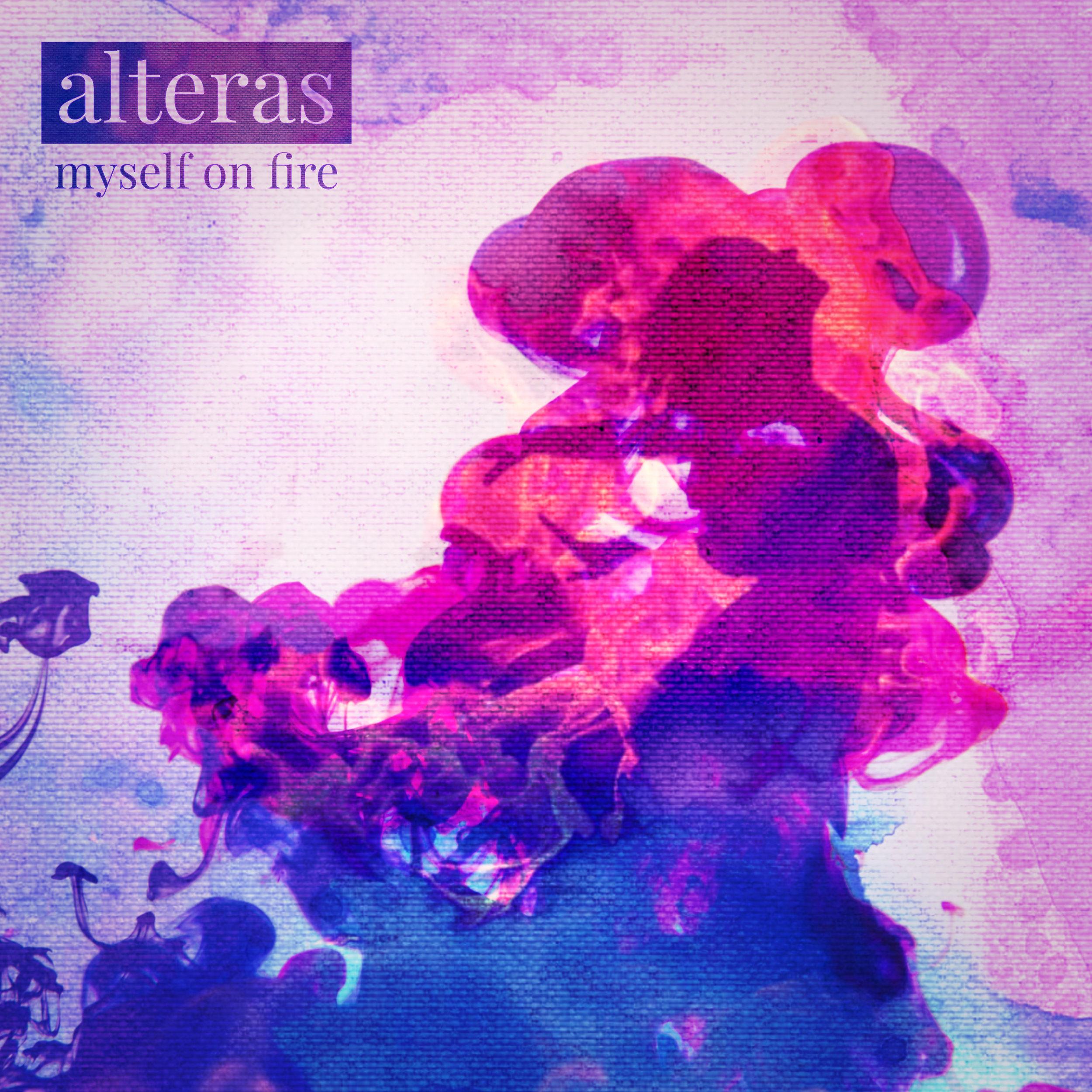 Alteras - Myself on Fire (Album)