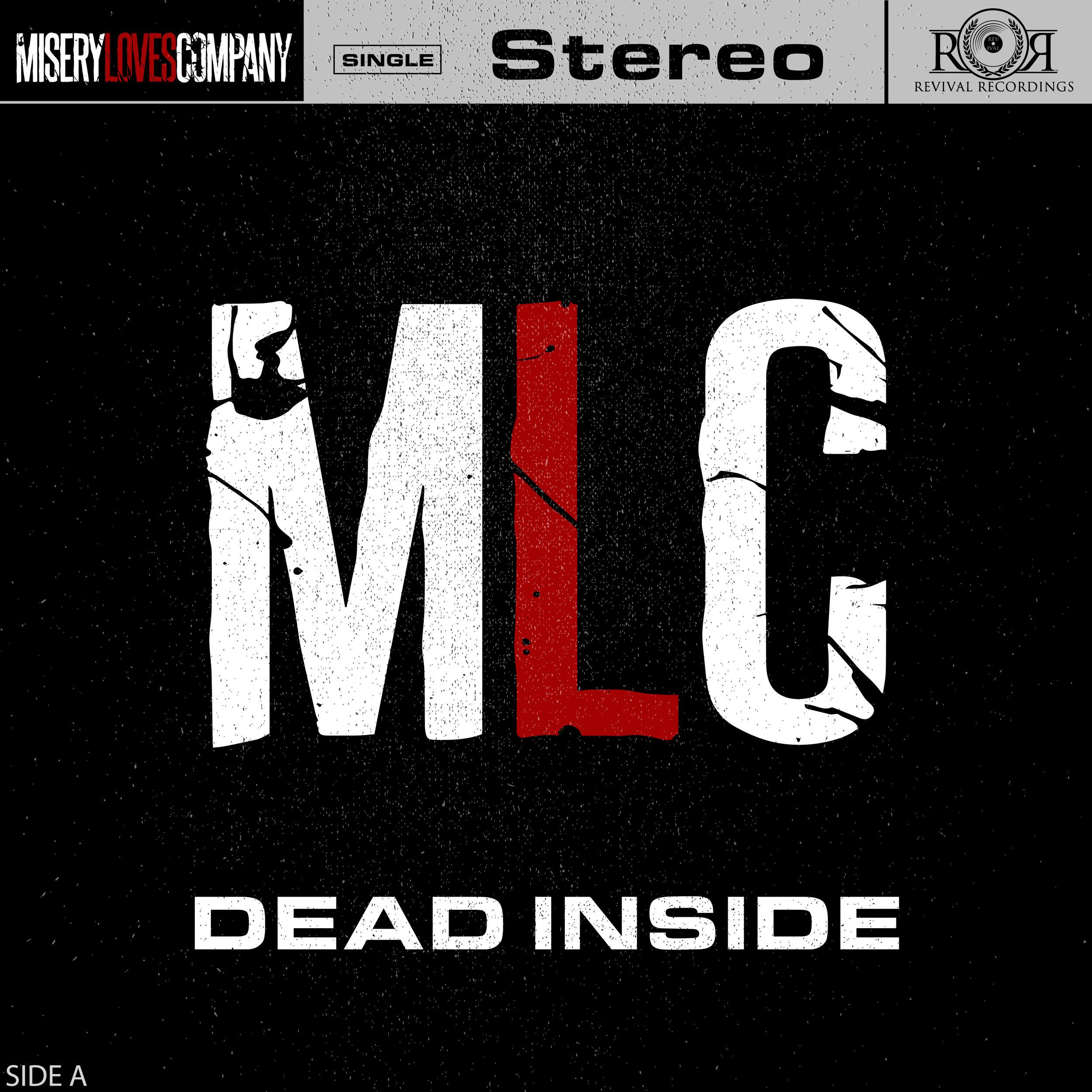 "Misery Loves Company - ""Dead Inside"""