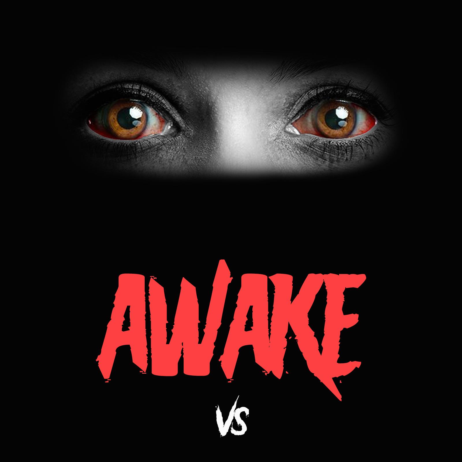 "Versus - ""Awake"""