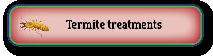 Termite treatment button