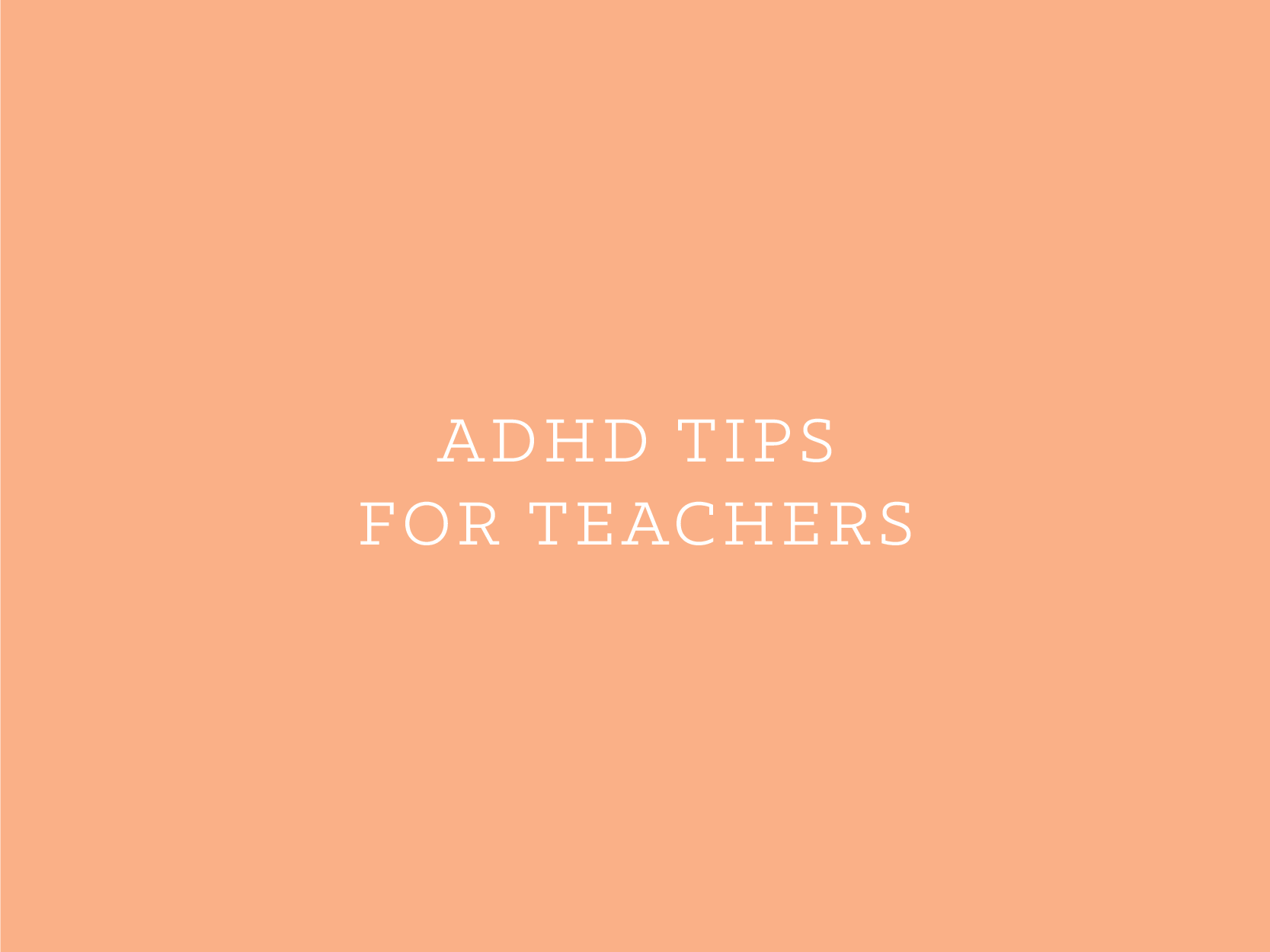ADHD Tips for Teachers-ENG.png