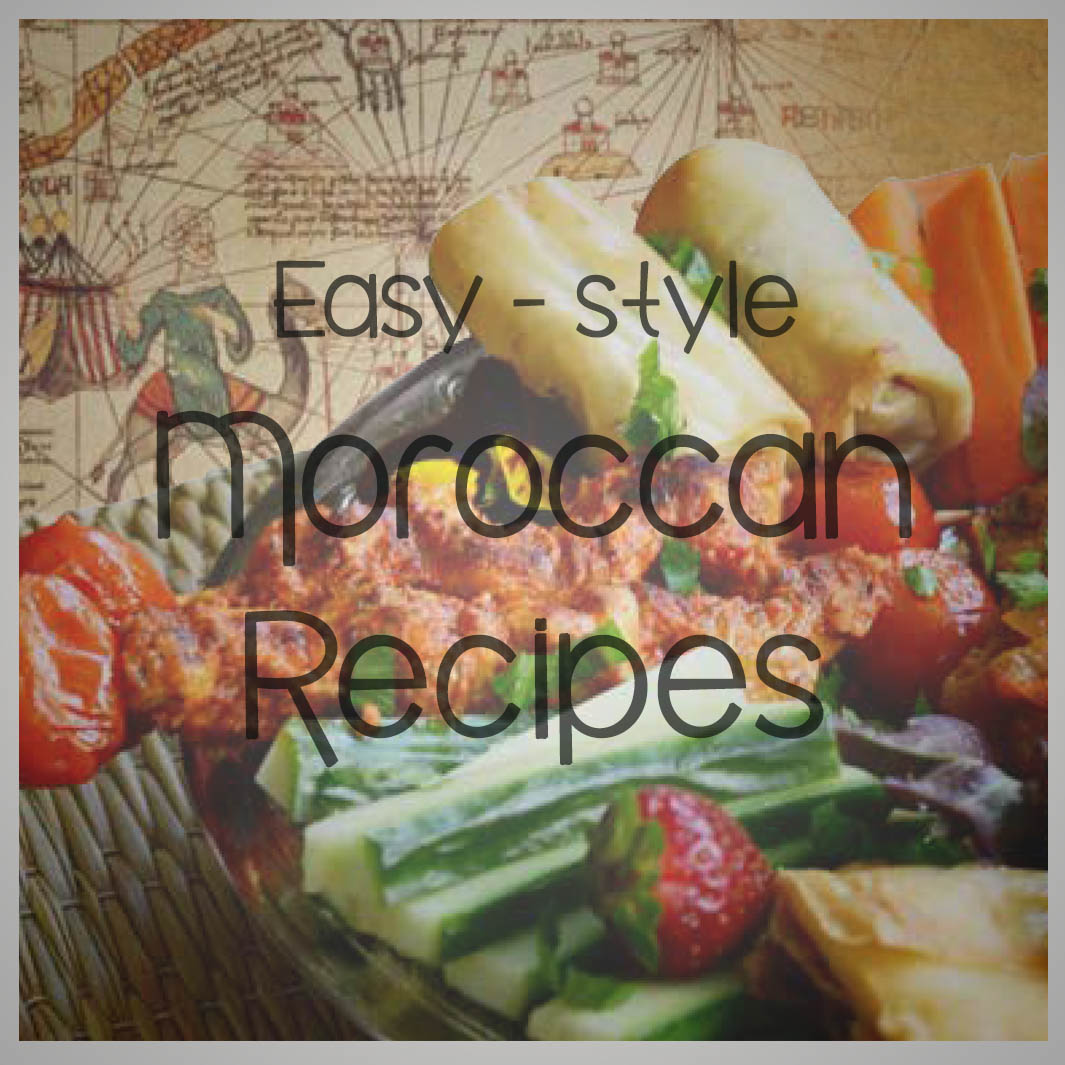 Easy style Moroccan Recipes.jpg