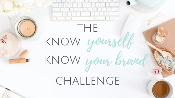 Know Yourself Know Your Brand Challenge