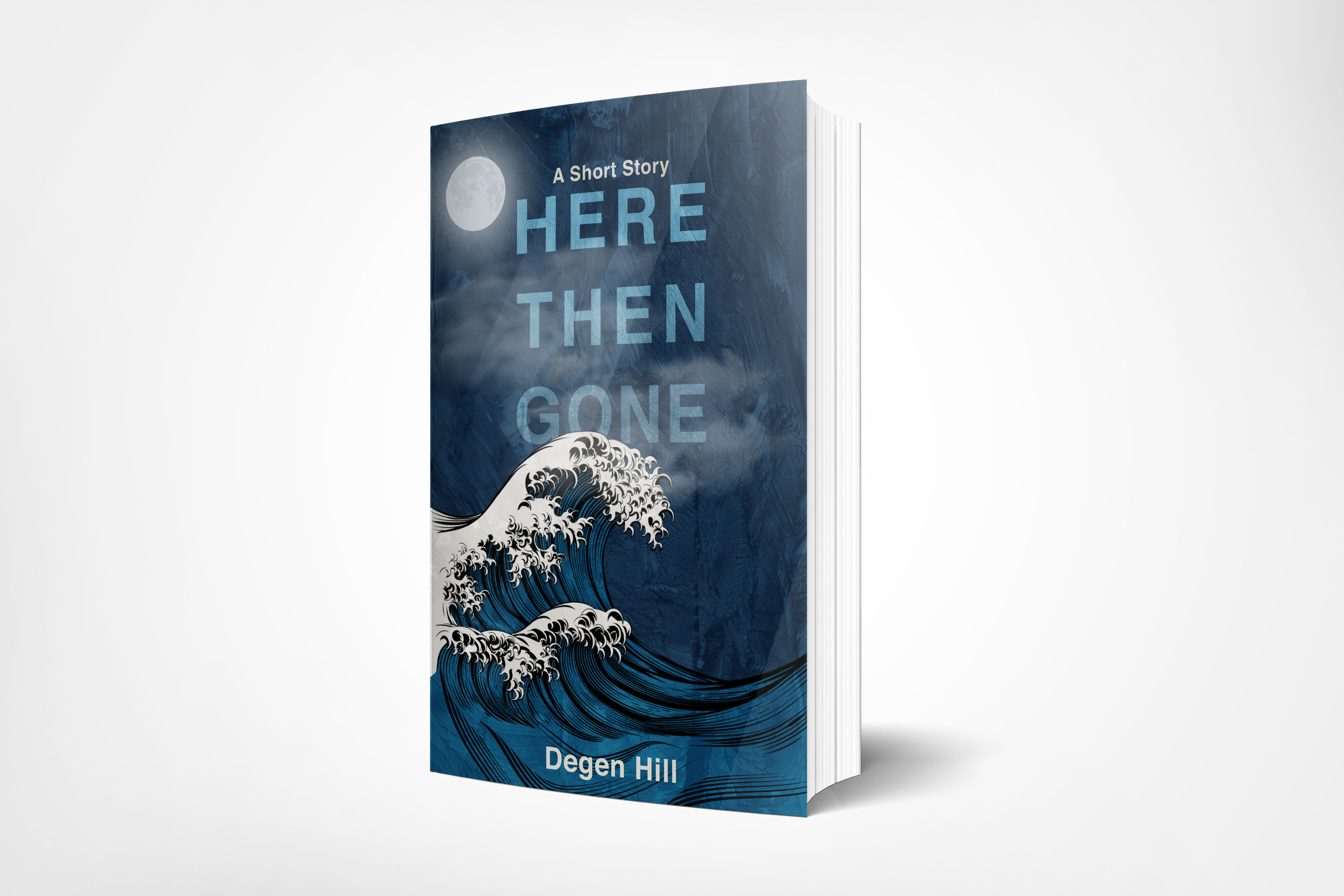 Here Then Gone - A Short Story