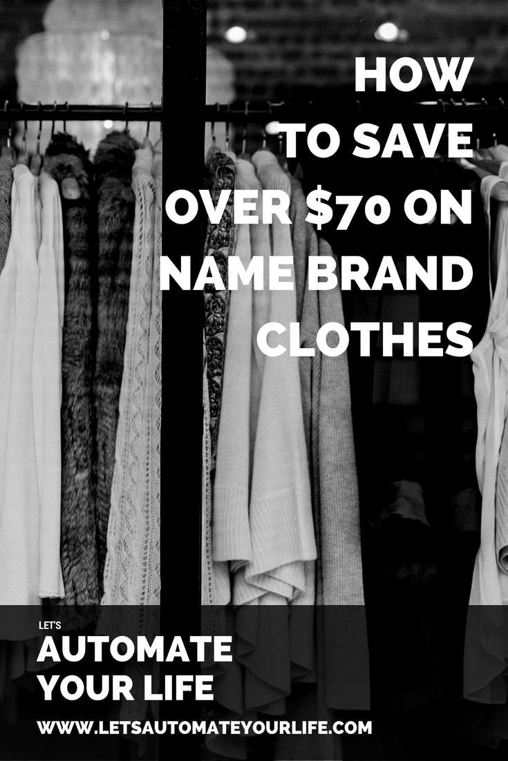 How to Save Over $70 on Name Brand Clothes