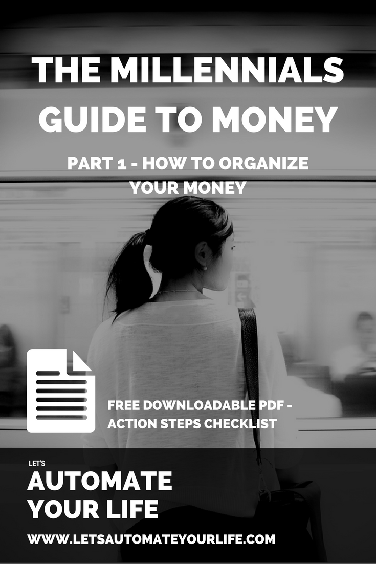 The Millennial's Guide to Money - Part 1 - How to Organize Your Money