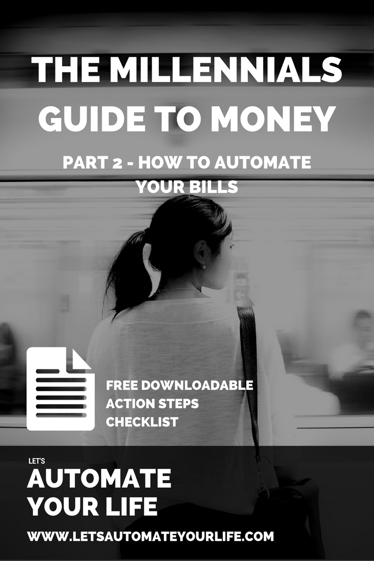 The Millennial's Guide to Money - How to Automate Your Bills