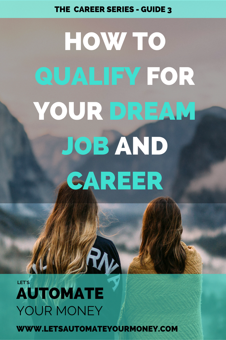 How to Qualify for Your Dream Job and Career