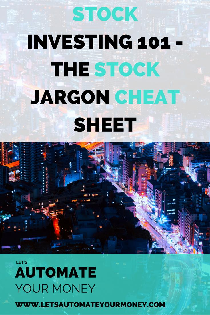 STOCK INVESTING 101 - THE STOCK JARGON CHEAT SHEET