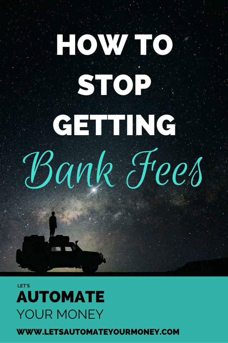 how-to-stop-getting-bank-fees