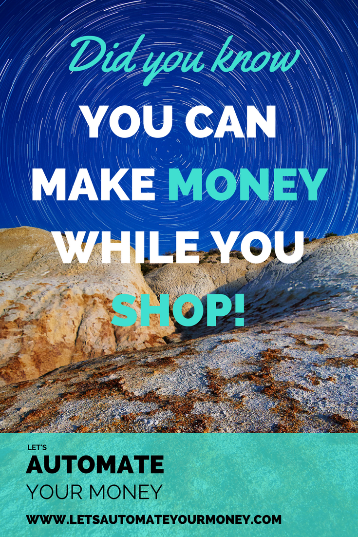 did-you-know-you-can-make-money-while-you-shop