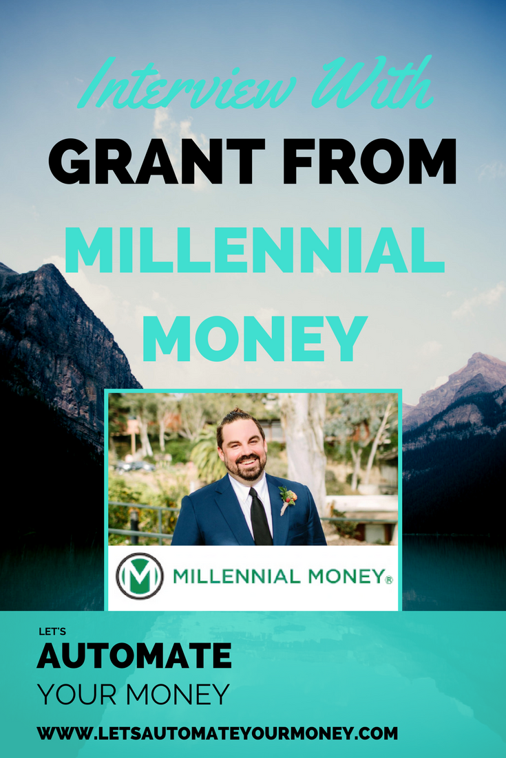 Interview with Grant from Millennial Money
