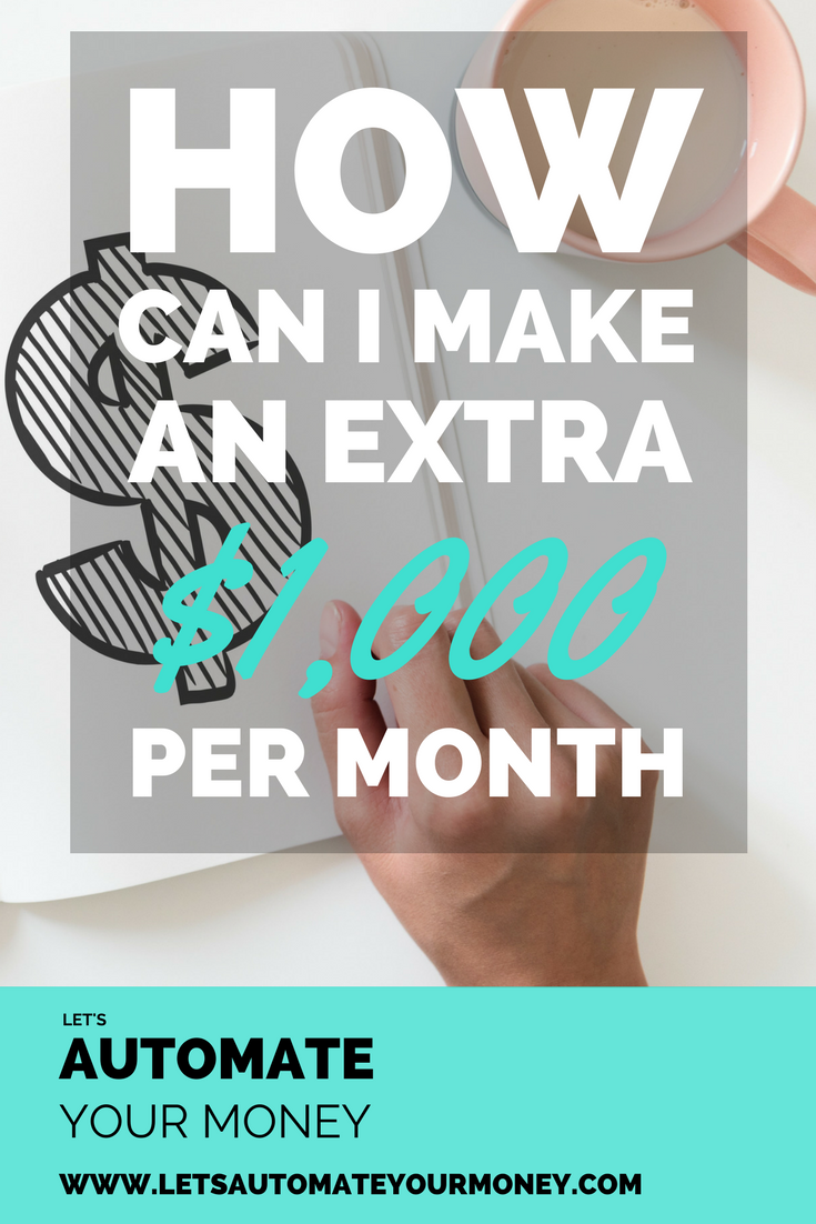 How Can I Make an Extra $1000 Per Month