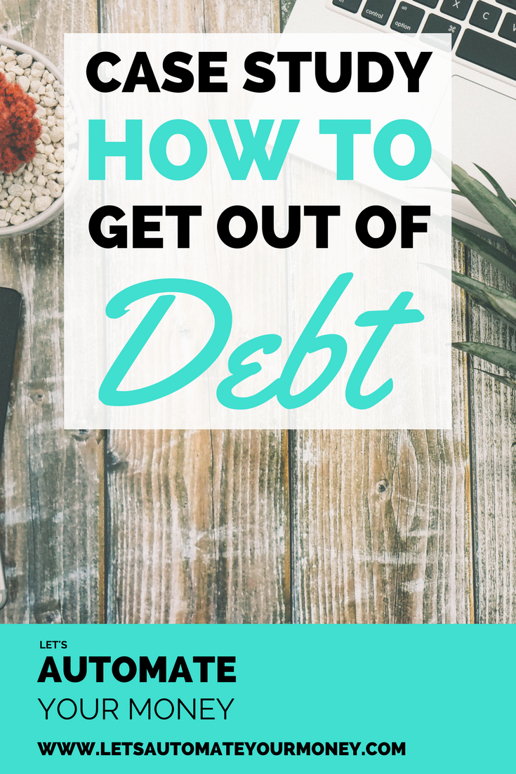 Case Study: How to Get Out of Debt