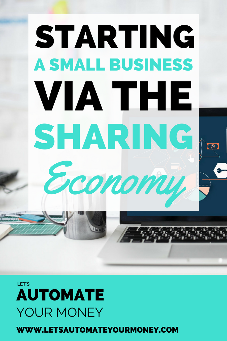 Starting a Small Business Via the Sharing Economy