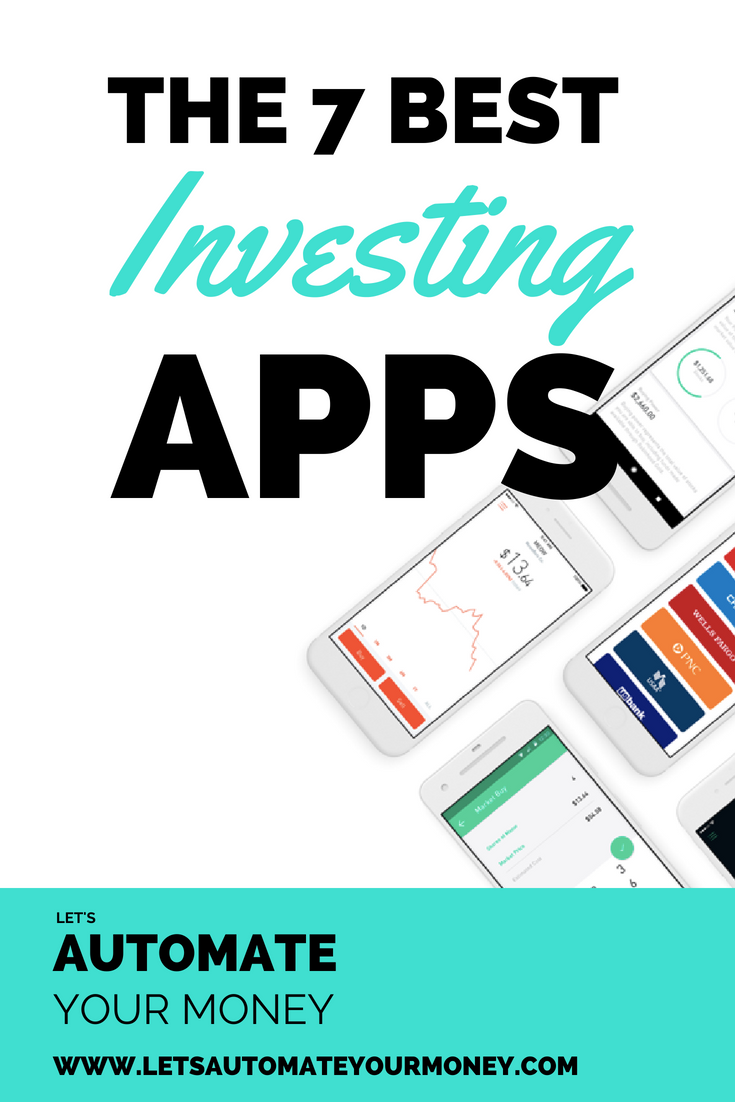 The 7 Best Investing Apps
