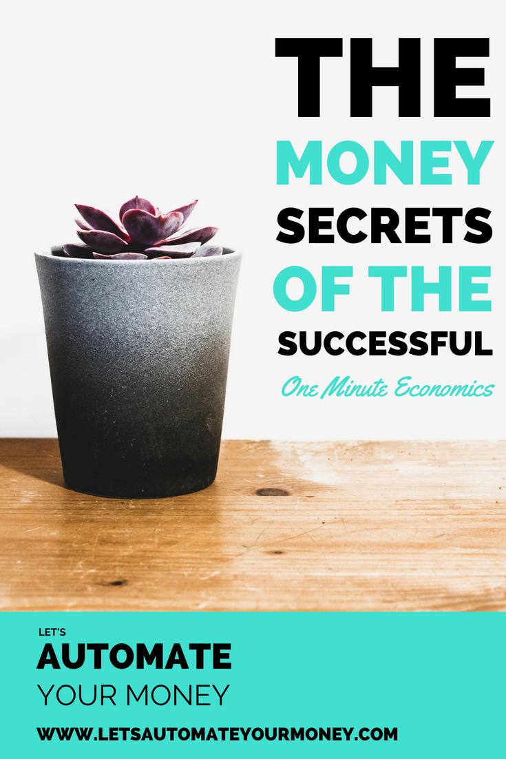 The Money Secrets of the Successful: One Minute Economics