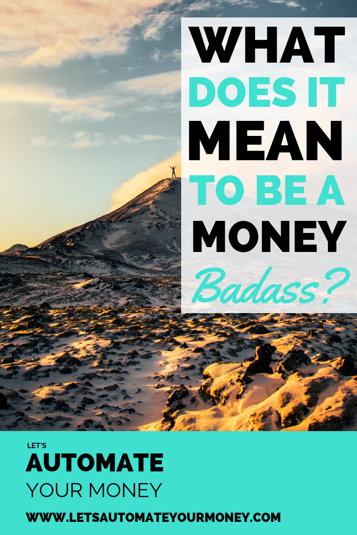 What Does It Mean To Be a Money Badass?