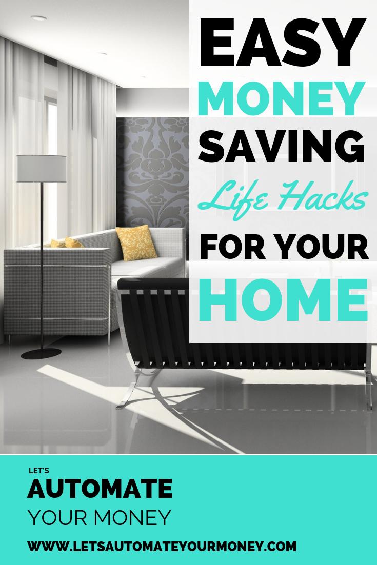 Easy Money Saving Life Hacks For Your Home