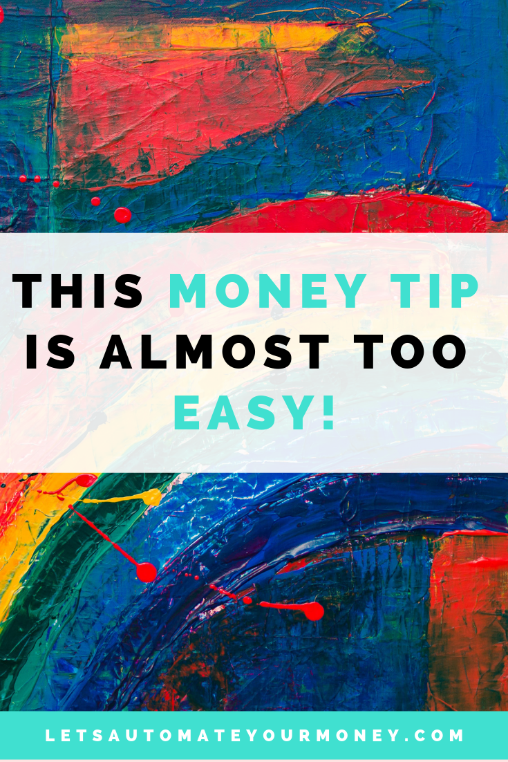 This Money Tip Is Almost Too Easy!