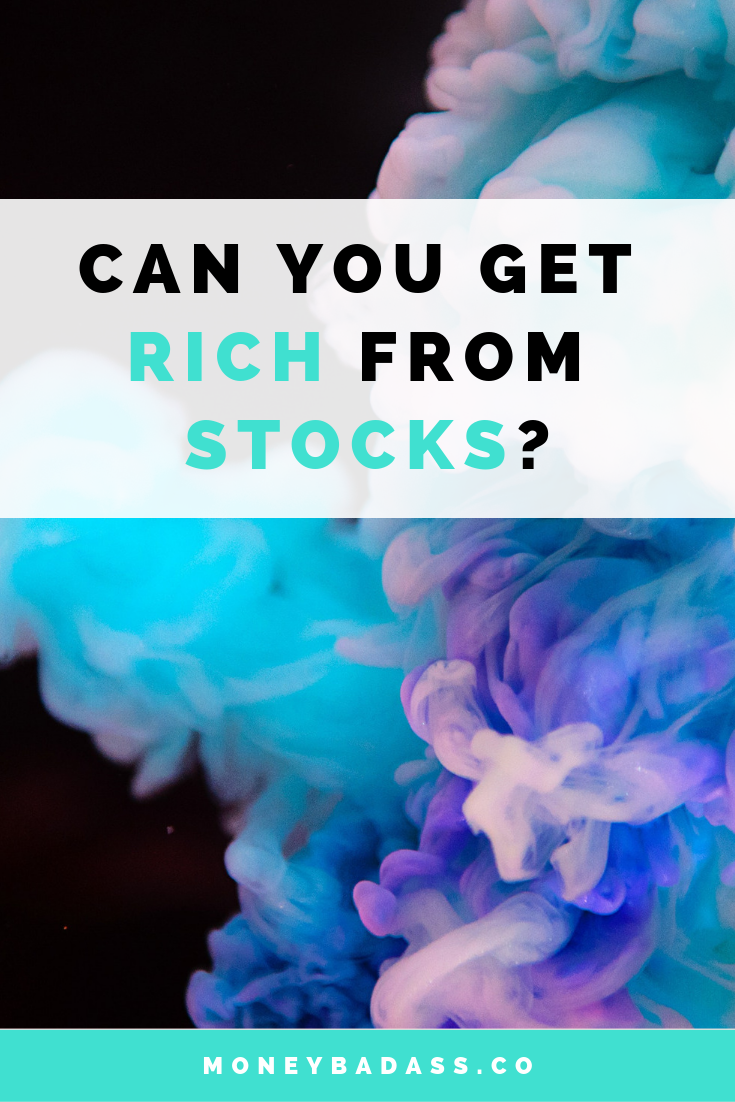 Can You Get Rich From Stocks?