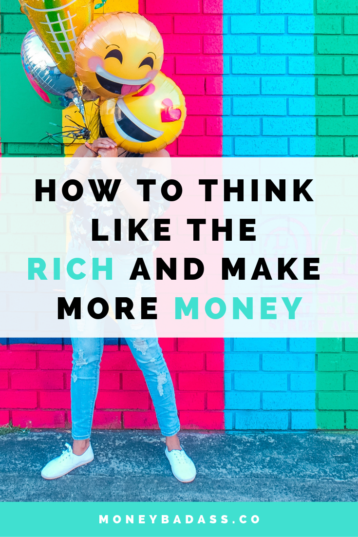 How To  Think Like The Rich  And  Make More Money