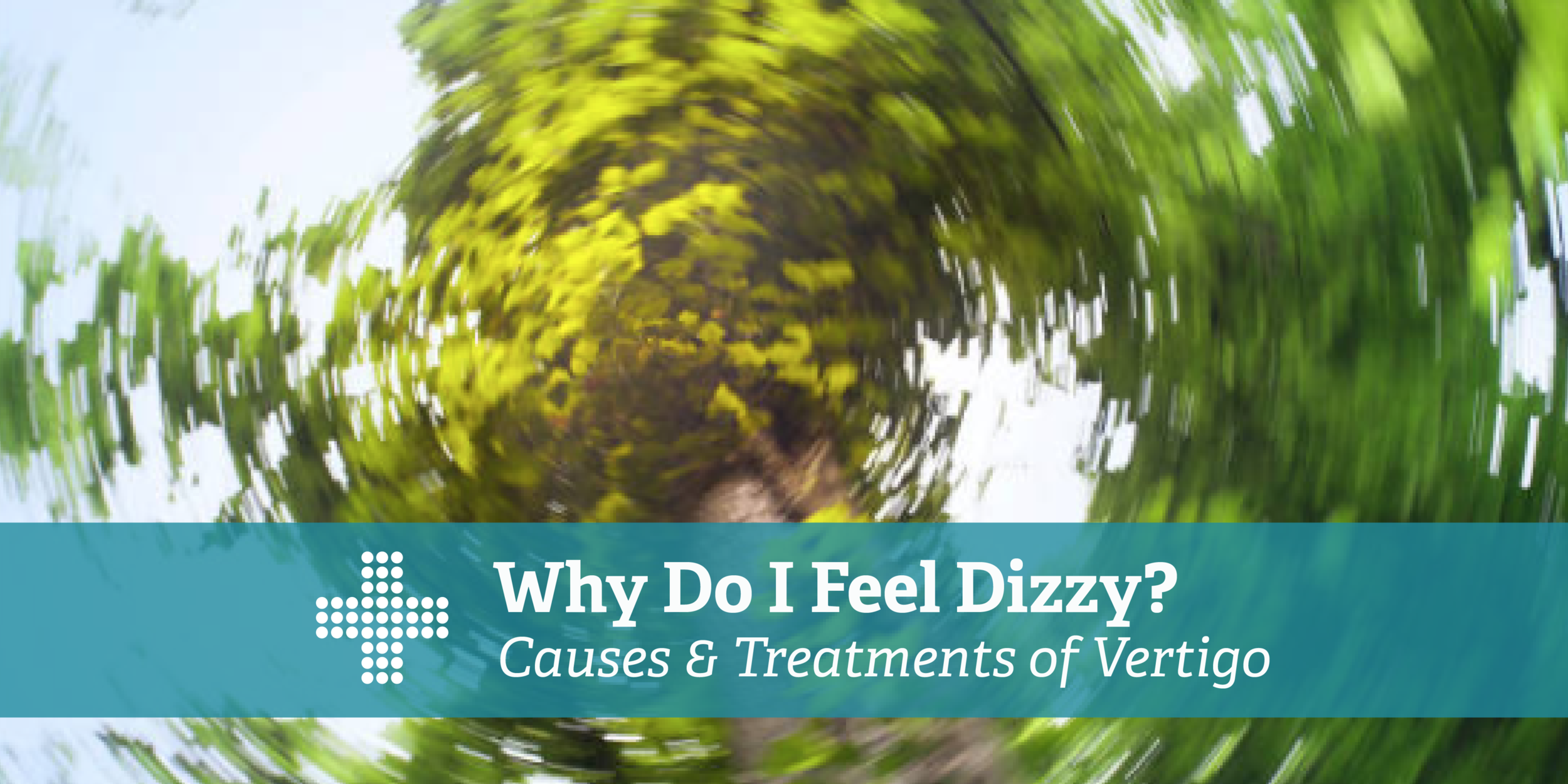 Oct Blog- Why Do I Feel Dizzy-02.png