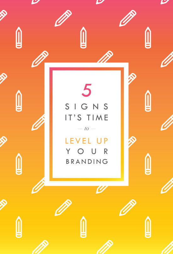 5-signs-its-time-to-update-your-branding-01-e1433359397592.jpg