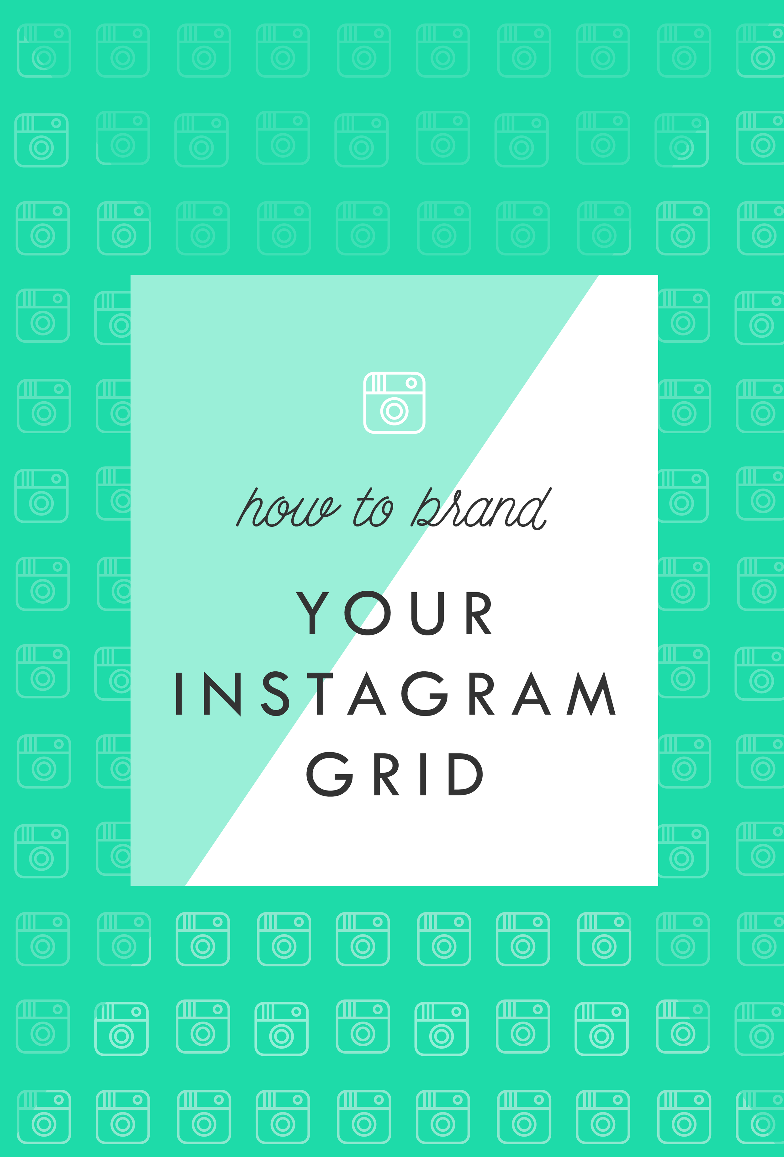 How-to-Brand-Your-Instgram-Grid-01.png