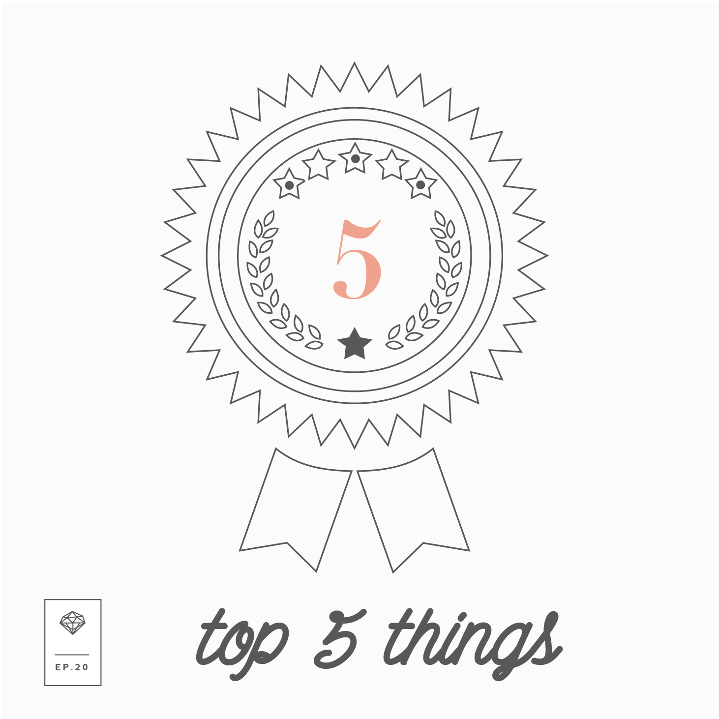 Engaged Episode Covers 03 - top 5 things-11.png