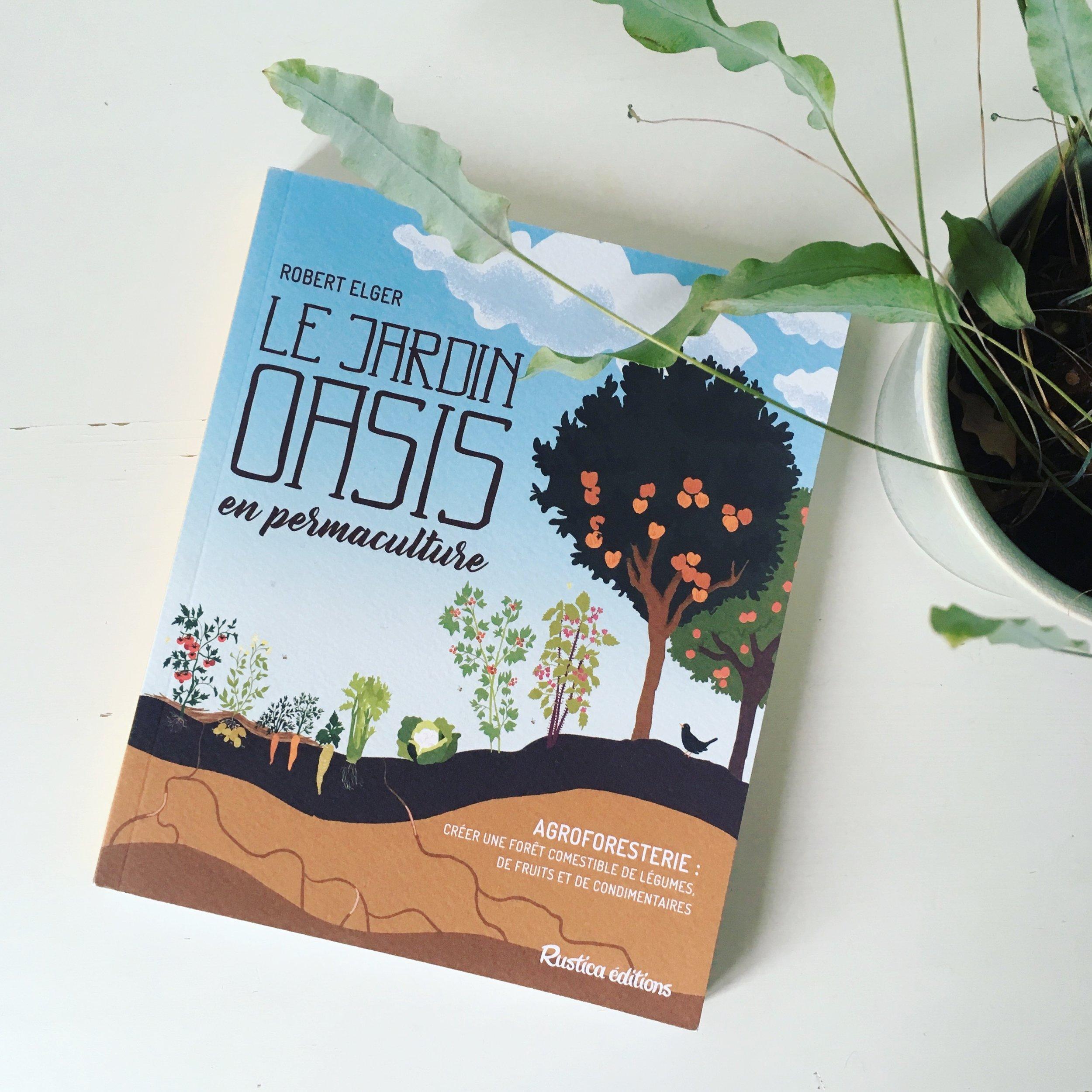Editions RUSTICA —Le Jardin Oasis -