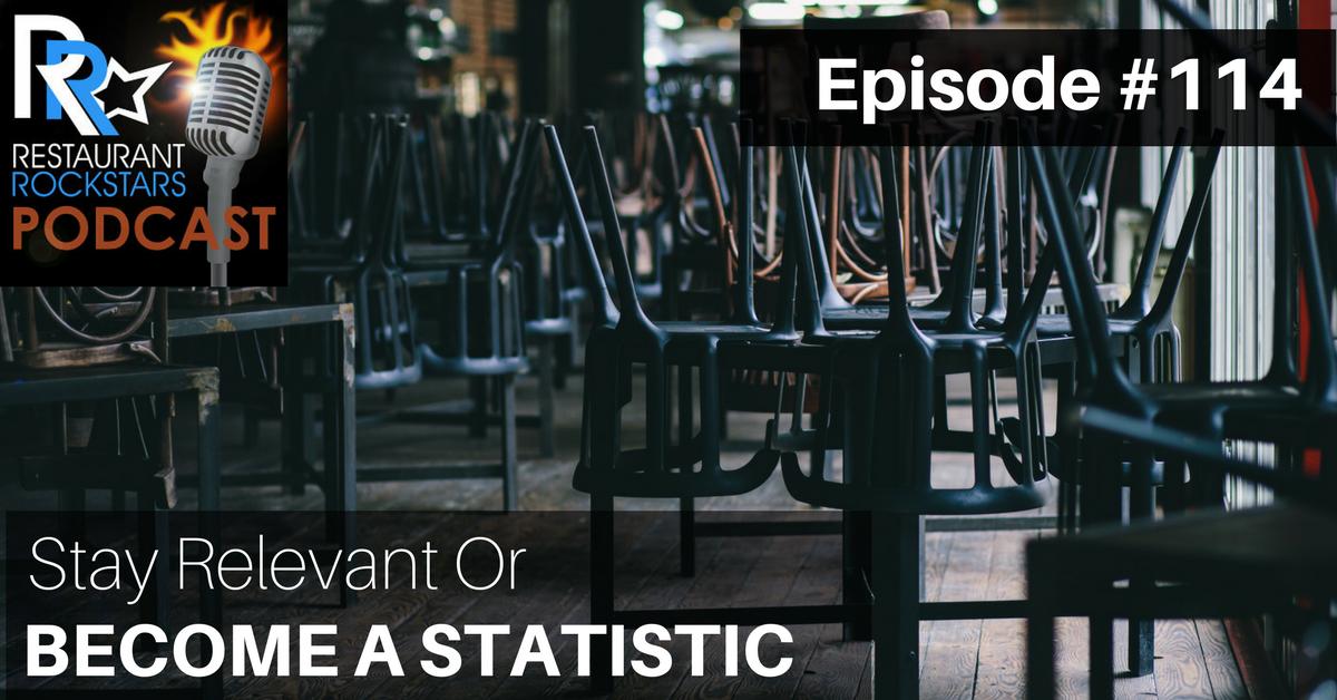 Episode #114 Restaurant Rockstars Podcast
