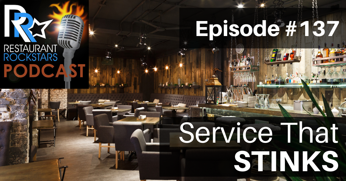 THE RESTAURANT ROCKSTARS PODCAST #137