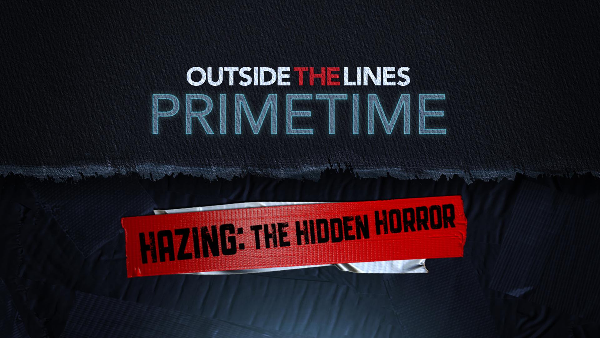 Copy of ESPN OTL - Hazing: The Hidden Horror
