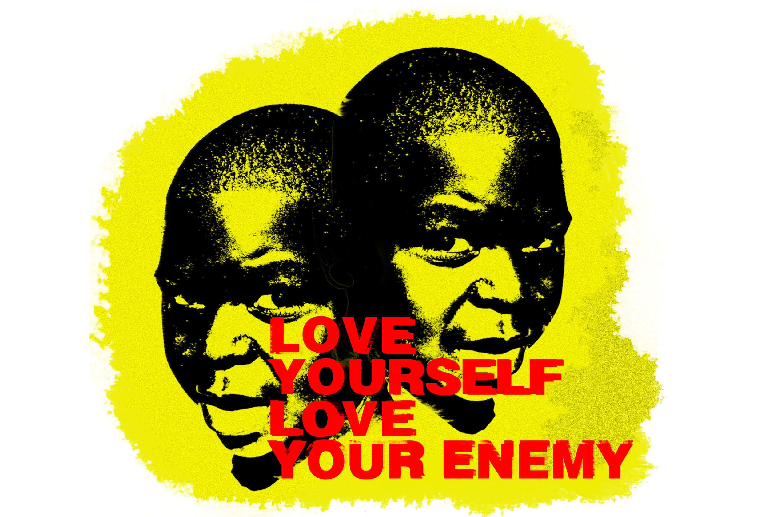 love yourself love your enemy.jpg