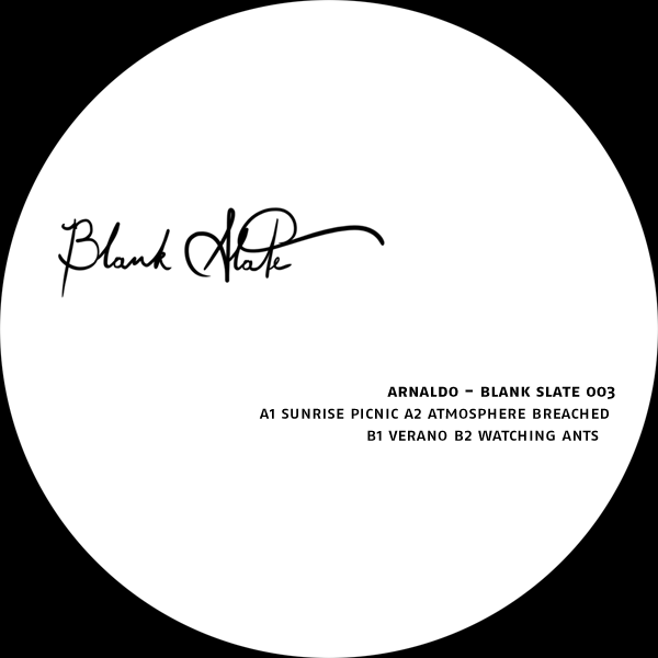 Blank Slate 003 - Arnaldo's A side.