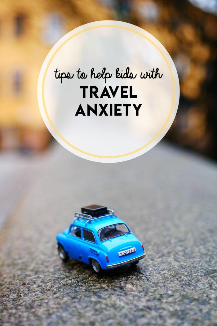 help-kids-with-travel-anxiety.jpg