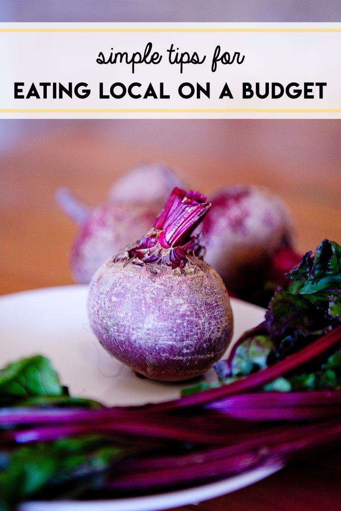It really is possible to eat local on a budget! One key tip is to eat seasonal produce.