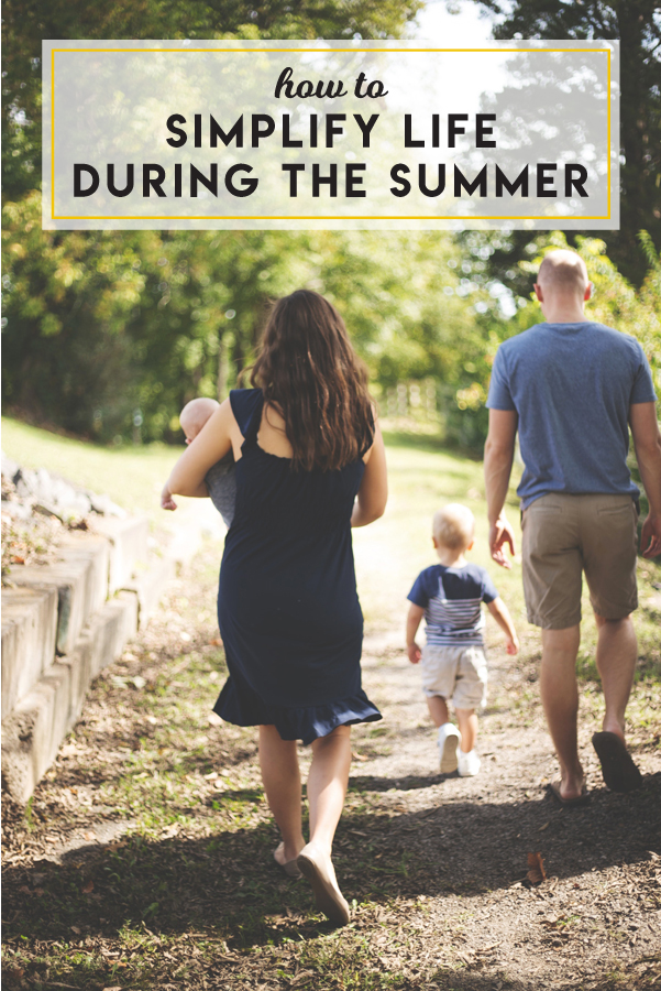 Make no mistake, even when school isn't in session for the summer, there are still moving pieces to deal with. These tips will help you figure out how to simplify life during the summer.