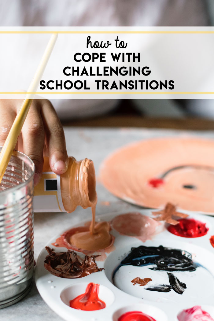 How to cope with challenging school transitions.
