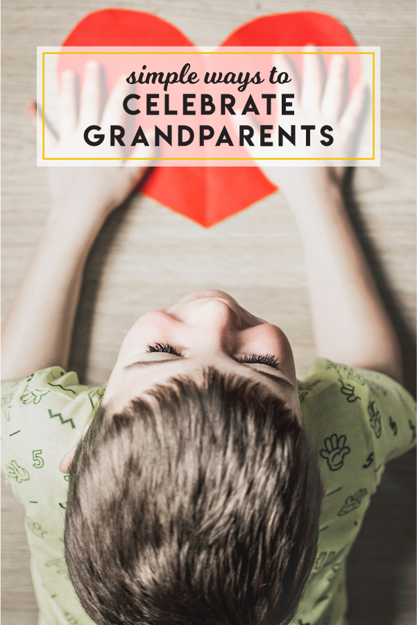 Simple ways to celebrate grandparents