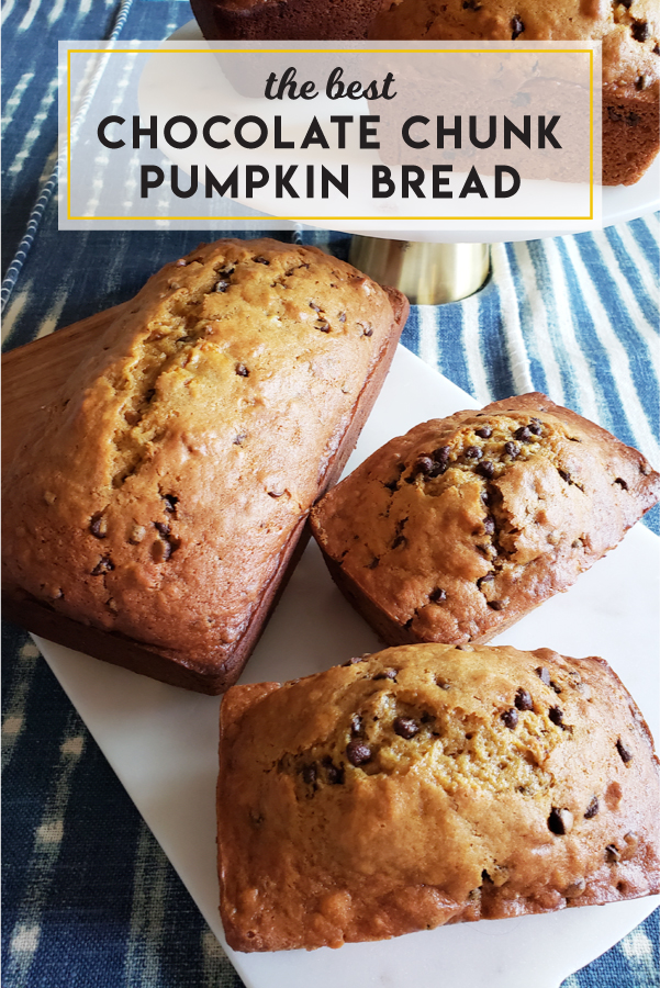The best chocolate chunk pumpkin bread; be sure to double the recipe!