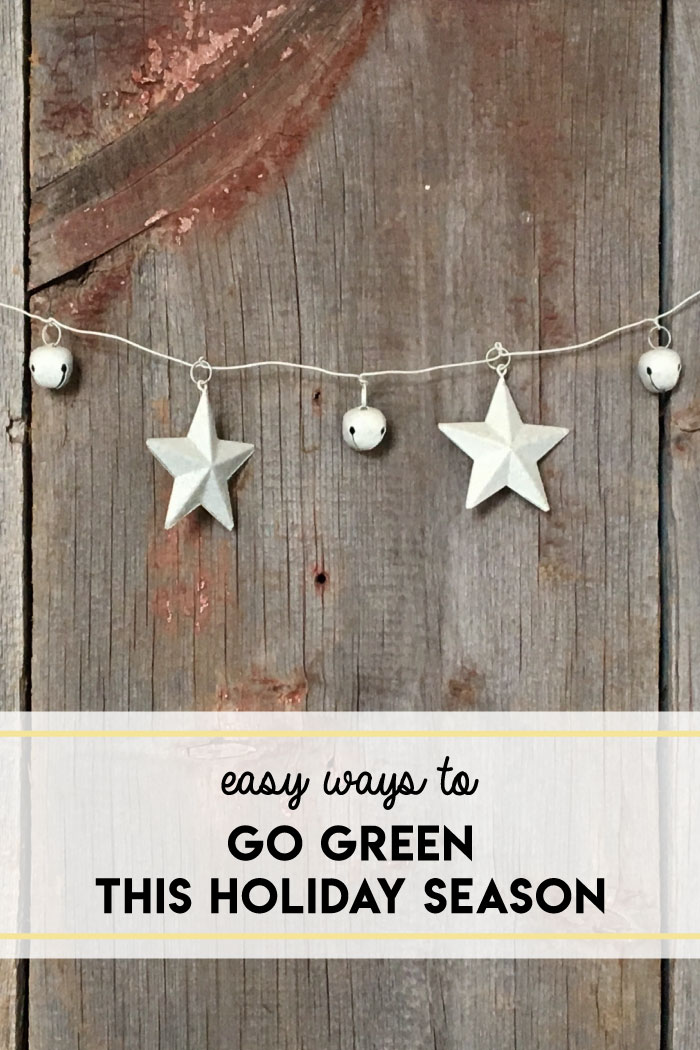Simple ways to green your holidays