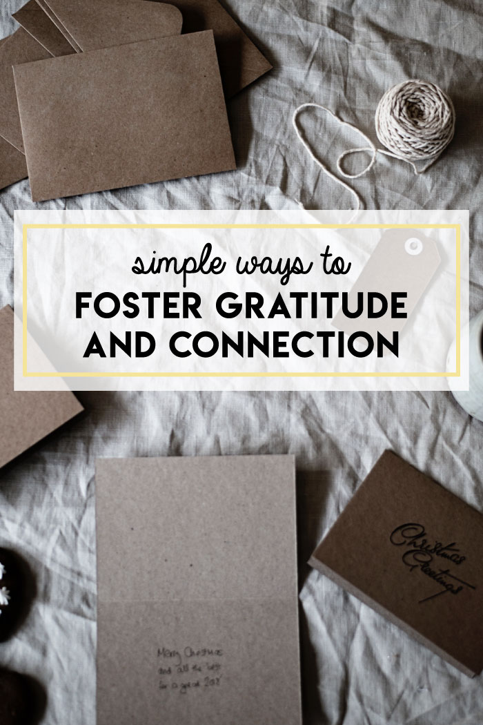 Simple ways to foster gratitude and connection