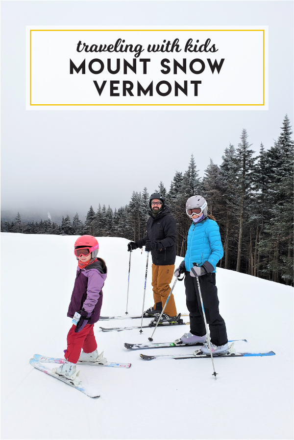 Traveling with kids: Mount Snow, Vermont